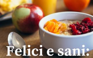 Felici e sani: facciamo colazione?
